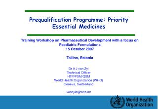 Prequalification Programme: Priority Essential Medicines