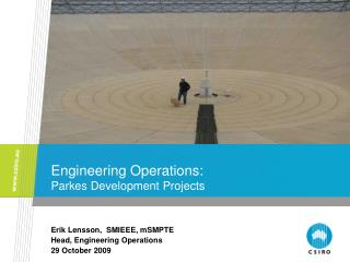 Engineering Operations: Parkes Development Projects