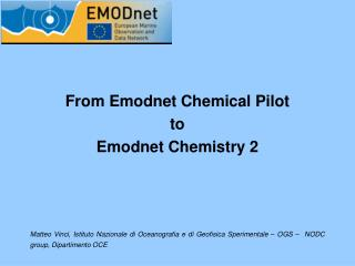 From Emodnet Chemical Pilot  to  Emodnet Chemistry 2