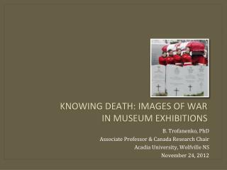 Knowing death: Images of war  in Museum Exhibitions