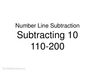 Number Line Subtraction Subtracting 10 110-200
