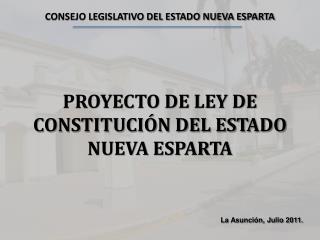PROYECTO DE LEY DE CONSTITUCIÓN DEL ESTADO NUEVA ESPARTA