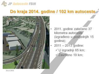 Do kraja 2014. godine / 102 km autoceste
