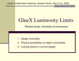 GlueX Luminosity Limits