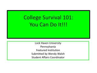 College Survival 101: You Can Do It!!!
