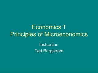Economics 1  Principles of Microeconomics