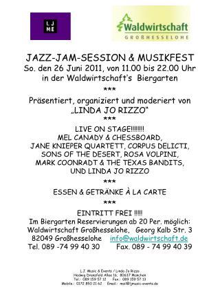 JAZZ-JAM-SESSION & MUSIKFEST So. den 26 Juni 2011, von 11.00 bis 22.00 Uhr