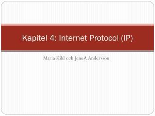 Kapitel 4: Internet Protocol (IP)