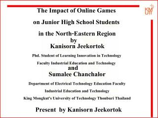 The Impact of Online Games  on Junior High School Students  in the North-Eastern Region