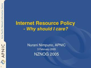 Internet Resource Policy - Why should I care?