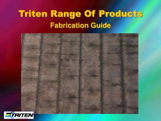 Triten Range Of Products