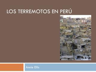 LOS TERREMOTOS  EN PERÚ