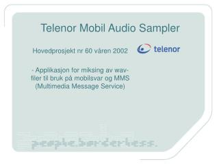 Telenor Mobil Audio Sampler