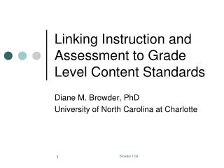 Linking Instruction and Assessment to Grade Level Content Standards