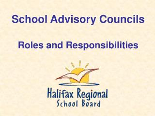 School Advisory Councils Roles and Responsibilities