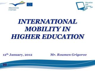 12 th  January, 2012		 Mr. Roumen Grigorov