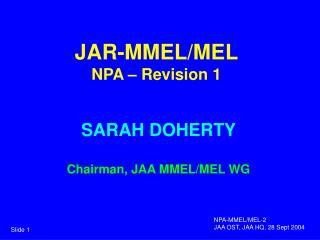 JAR-MMEL/MEL NPA � Revision 1
