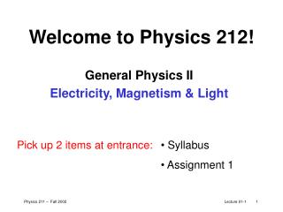 Welcome to Physics 212!