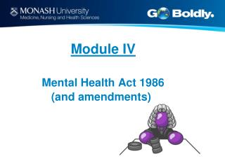 Module IV Mental Health Act 1986  (and amendments)