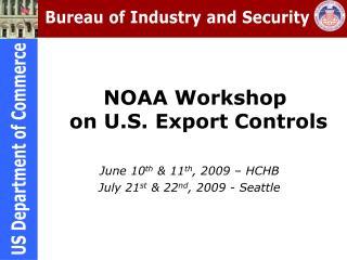 NOAA Workshop  on U.S. Export Controls