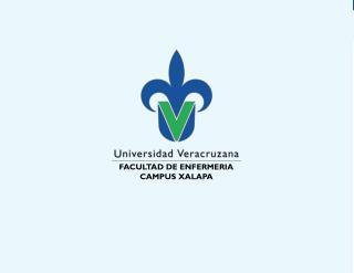 FACULTAD DE ENFERMERIA CAMPUS XALAPA