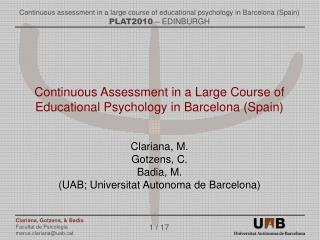 Continuous Assessment in a Large Course of Educational Psychology in Barcelona (Spain)