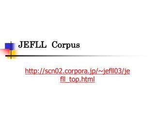 JEFLL  Corpus