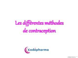 Les diff rentes m thodes de contraception
