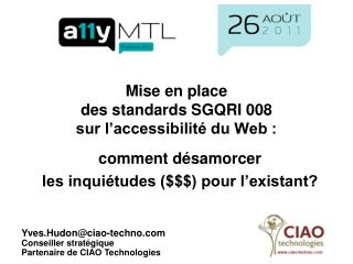 Mise en place  des standards SGQRI 008  sur l'accessibilité du Web :