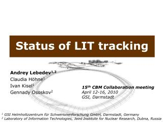Status of LIT tracking