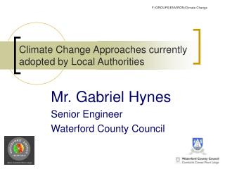 Climate Change Approaches currently adopted by Local Authorities