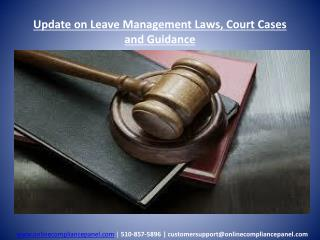 Update on Leave Management Laws, Court Cases and Guidance