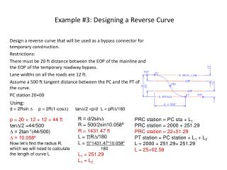 Example  #3:  Designing a Reverse Curve