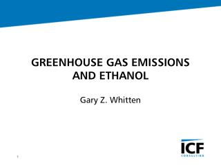 GREENHOUSE GAS EMISSIONS AND ETHANOL