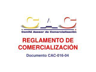 REGLAMENTO DE COMERCIALIZACIÓN