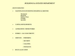BUILDINGS & ESTATES DEPARTMENT RESPONSIBILITIES � MAINTENANCE OF EXISTING BUILDINGS & GROUNDS
