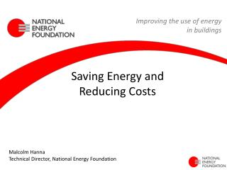 Saving Energy and  Reducing Costs