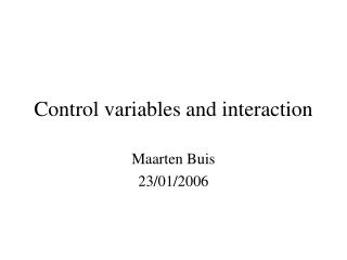 Control variables and interaction