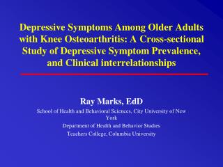 Ray Marks, EdD School of Health and Behavioral Sciences, City University of New York