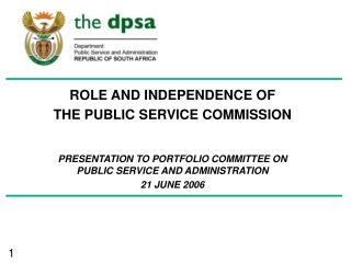 ROLE AND INDEPENDENCE OF  THE PUBLIC SERVICE COMMISSION