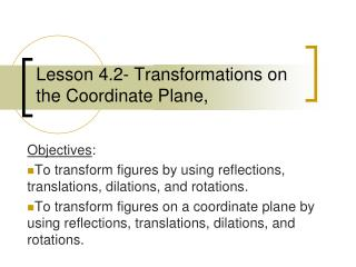 Lesson 4.2- Transformations on the Coordinate Plane,