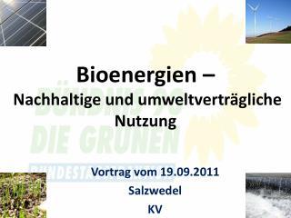 Bioenergien –   Nachhaltige und umweltverträgliche Nutzung