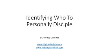 Identifying Who To Personally Disciple