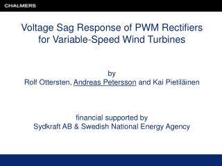 Voltage Sag Response of PWM Rectifiers  for Variable-Speed Wind Turbines by