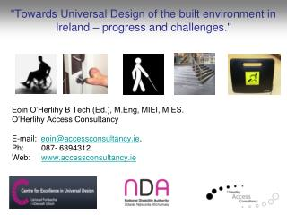"""Towards Universal Design of the built environment in Ireland – progress and challenges."""