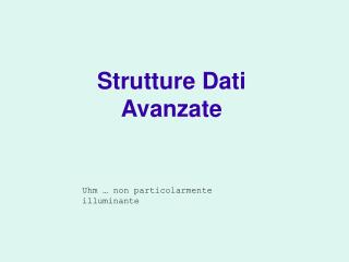 Strutture Dati Avanzate
