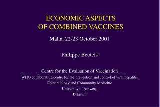 ECONOMIC ASPECTS  OF COMBINED VACCINES