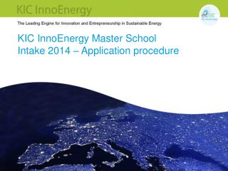 KIC InnoEnergy Master School Intake 2014 – Application procedure