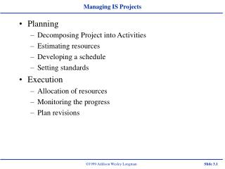 Managing IS Projects