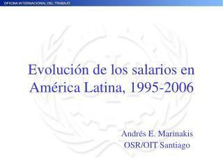 Evolución de los salarios en América Latina, 1995-2006